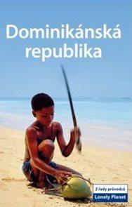 Dominikánská republika - průvodce Lonely Planet-Svojtka