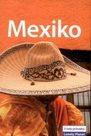 Mexiko - průvodce Lonely Planet-Svojtka - 2.vydání