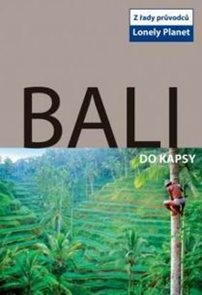 Bali do kapsy - průvodce Lonely Planet-Svojtka - 1.vydání /Indonésie/