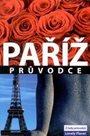 Paříž - průvodce Lonely Planet-Svojtka /Francie/