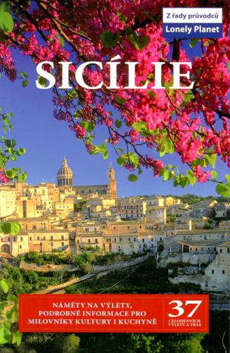 Sicílie - průvodce Lonely Planet-Svojtka /Itálie/ - A5, speciální vazba pro extrémní namáhání