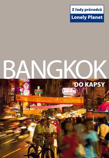 Bangkok do kapsy - průvodce Lonely Planet-Svojtka /Thajsko/ - 11x15 cm