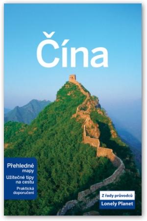 Čína - průvodce Lonely Planet-Svojtka - A5