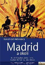 Madrid a okolí - průvodce Rough Guides-Jota /Španělsko/