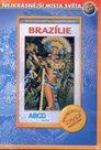 Brazílie - turistický videoprůvodce (54 min.)