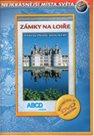 Zámky na Loiře - turistický videoprůvodce (52min) /Francie/
