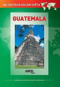 DVD - Guatemala -  turistický videoprůvodce