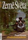 Česká Kanada, Jindřichohradecko - časopis Země Světa - vydání 6-2007