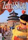 Peking - časopis Země Světa - vydání 1-2008 /Čína/