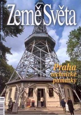 Praha - technické památky - časopis Země Světa - vydání 8-2009 - A5