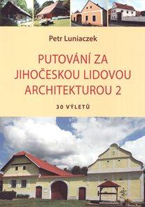 Putování za jihočeskou lidovou architekturou 2