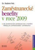 Zaměstnanecké benefity v roce 2009