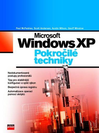 Windows XP - Paul McFedries, Scott Andersen, Austin Wilson, Geoff Winslow - 17x23 cm, Sleva 16%