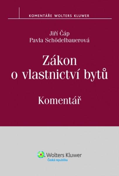 Zákon o vlastnictví bytů - komentář - Pavla Schödelbauerová, Jiří Čáp
