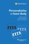Personalistika v řízení školy - Martin Šikýř, David Borovec a kol. - 16x23