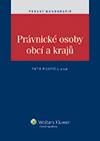Právnické osoby obcí a krajů - Petr Pospíšil a kolektiv - 14x21