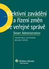 Efektivní zavádění a řízení změn ve veřejné správě