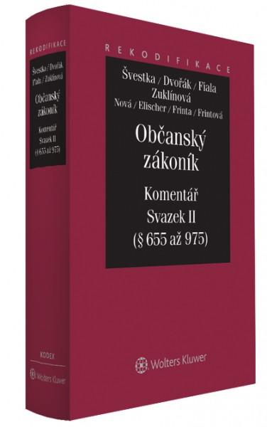 Občanský zákoník - Komentář - Svazek II - Jiří Švestka, Jan Dvořák a kol.