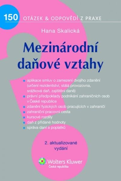 Mezinárodní daňové vztahy - 2., aktualizované vydání - Hana Skalická