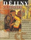 Dějiny středověku a počátku novověku 7.ročník základní školy