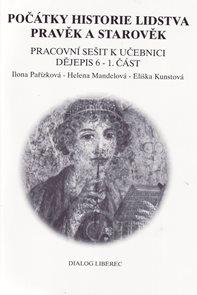 Dějiny pravěku a starověku 6.r. - pracovní sešit 1.část