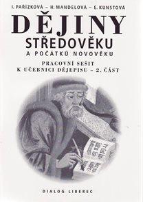 Dějiny středověku a počátků novověku-PS 2.část 7.r