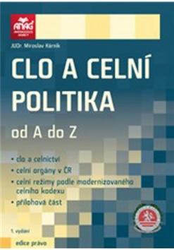 Clo a celní politika od A do Z - Kárník Miroslav