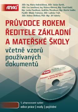 Průvodce rokem ředitele základní a mateřské školy + CD - Andraščíková a kol. - 14x21