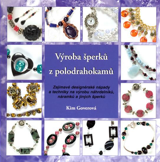 Výroba šperků z polodrahokamů - Kim Goverová - 22x22 cm