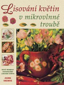 Lisování květin v mikrovlnné trobě
