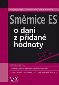 Směrnice ES o dani z přidané hodnoty - praktický komentář