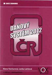 Daňový systém ČR 2012