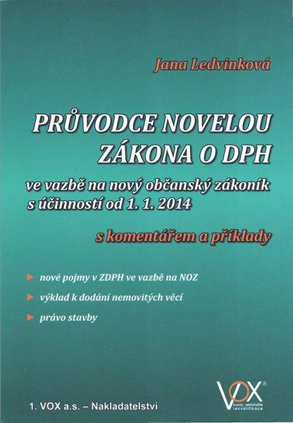 Průvodce novelou zákona o DPH 2014 - Jana Ledvinková - 14×21