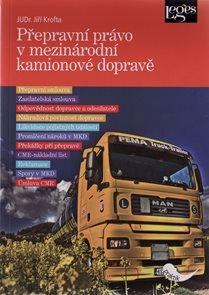 Přepravní právo v mezinárodní kamionové dopravě