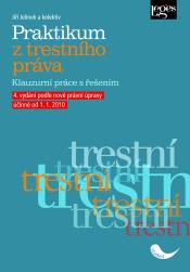 Praktikum z trestního práva - Jelínek Jiří a kolektiv - 160x230 mm, brožovaná