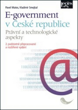 E-government v České republice - Pavel Mates, Vladimír Smejkal - 15x21