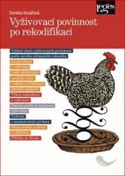 Vyživovací povinnost po rekodifikaci - Daniela Kovářová
