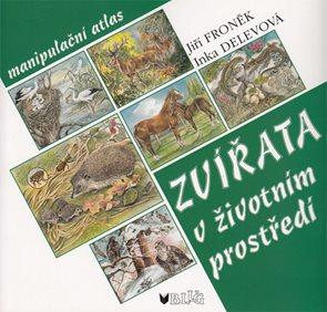 Zvířata v životním prostředí /manipulační atlas/