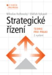 Strategické řízení - teorie pro praxi