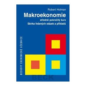 Makroekonomie Sbírka řešených otázek a příkladů