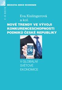 Nové trendy ve vývoji konkurenceschopnosti podniků