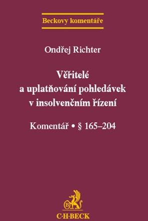 Nakladatelství C.H.Beck, s.r.o Věřitelé a uplatňování pohledávek v insolvenčním řízení - Ondřej Richter