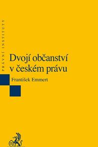 Dvojí občanství v českém právu. 2. vydání
