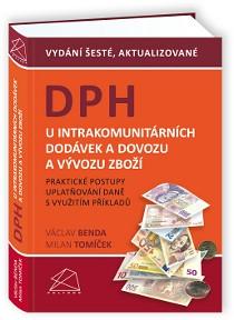 DPH u intrakomunitárních dodávek a dovozu a vývozu zboží, 6. vydání