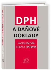 DPH a daňové doklady od roku 2013 - Václav Benda, Růžena Hrůšová