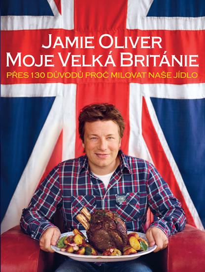 Jamie Oliver - Moje Velká Británie - Oliver Jamie