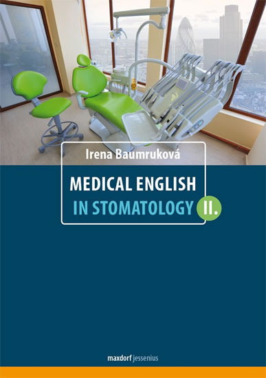 Medical English in Stomatology II. - Baumruková Irena