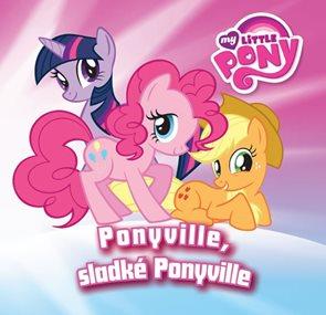 My Little Pony Ponyville sladké Ponyville