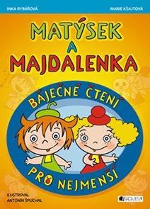 Matýsek a Majdalenka prima čtení pro nejmenší