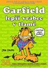 Garfield Lepší vrabec v tlamě